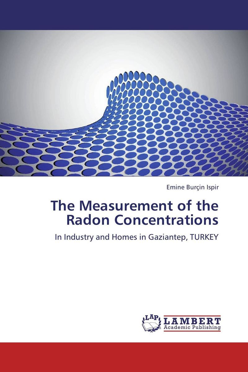 The Measurement of the Radon Concentrations muhammad rafique and bilal shafique time based variability observations in indoor radon concentrations