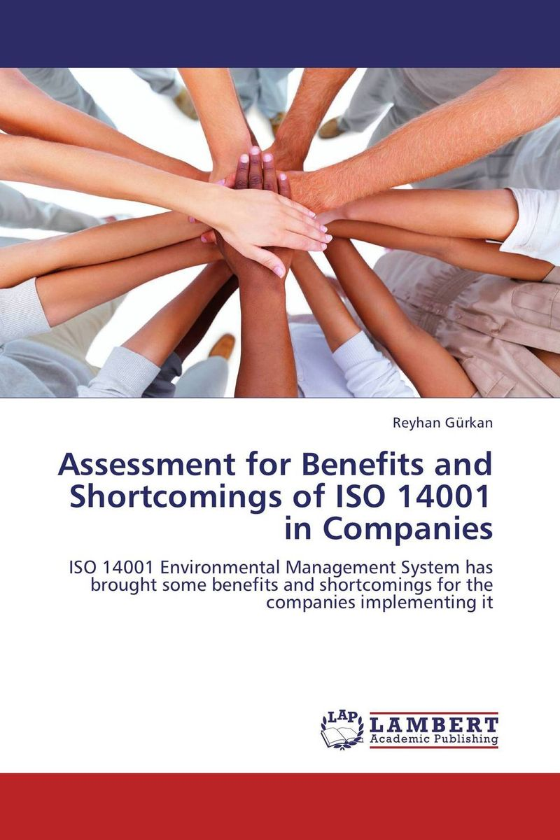 Assessment for Benefits and Shortcomings of ISO 14001 in Companies the bastard of istanbul