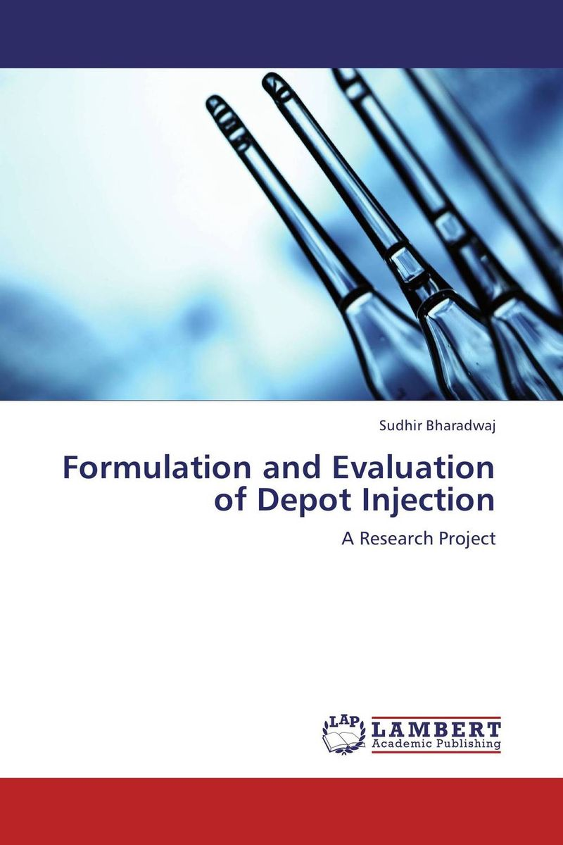 Formulation and Evaluation of Depot Injection amita yadav kamal singh rathore and geeta m patel formulation evaluation and optimization of mouth dissolving tablets