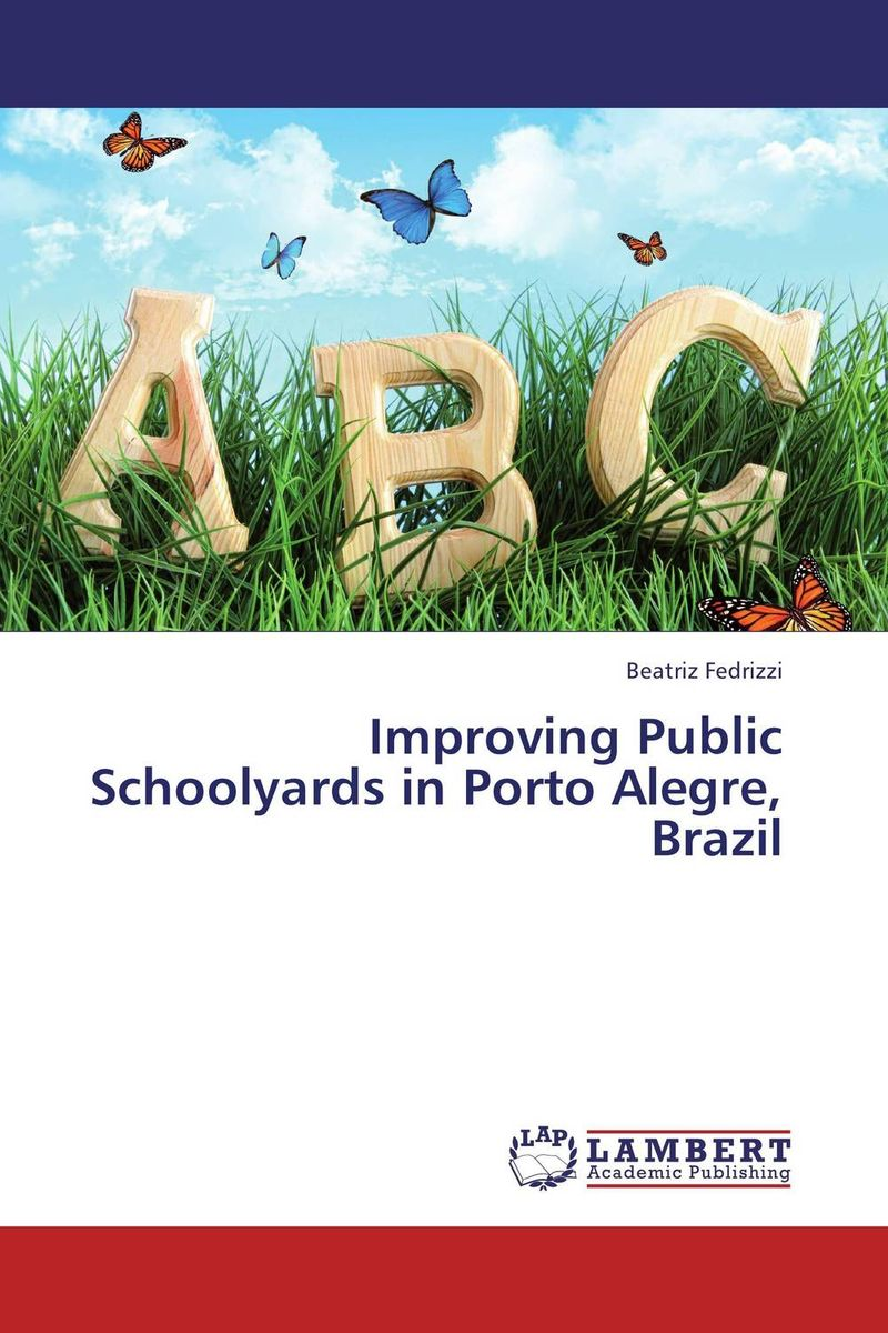 Improving Public Schoolyards in Porto Alegre, Brazil
