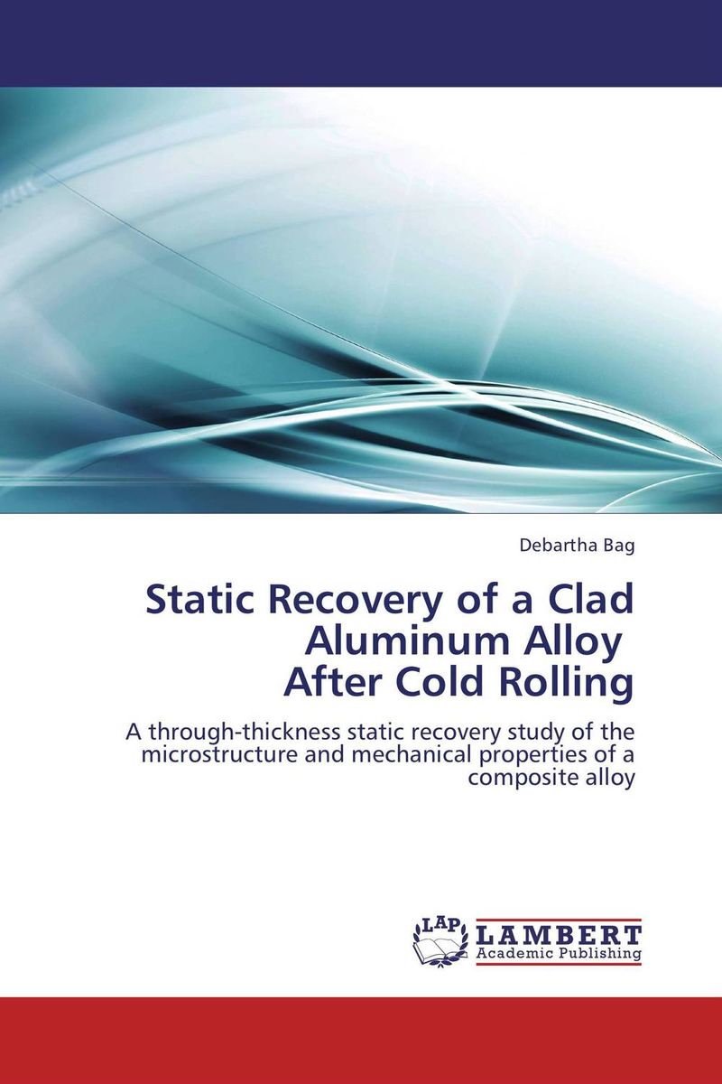 Static Recovery of a Clad Aluminum Alloy   After Cold Rolling emote alloy