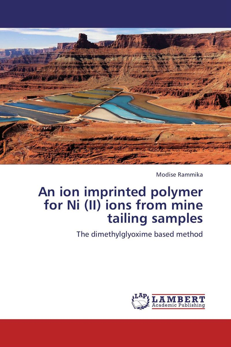 An ion imprinted polymer for Ni (II) ions from mine tailing samples leo lionni it s mine