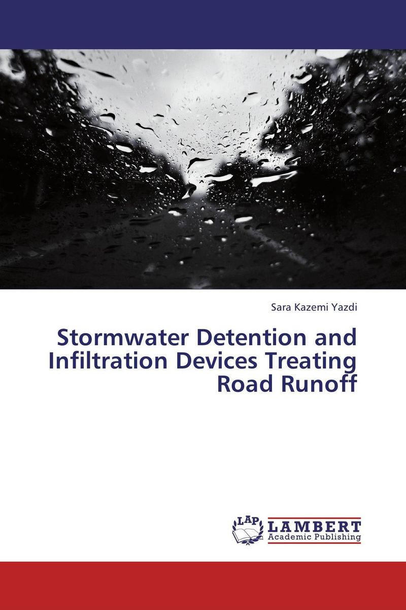 Stormwater Detention and Infiltration Devices Treating Road Runoff pre trial detention