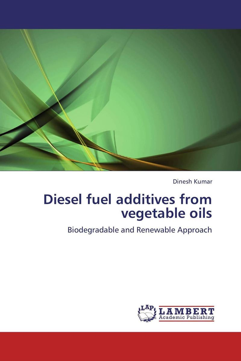 Diesel fuel additives from vegetable oils ocma mec 1 recommendations for the protection of diesel engines operat in hazard areas