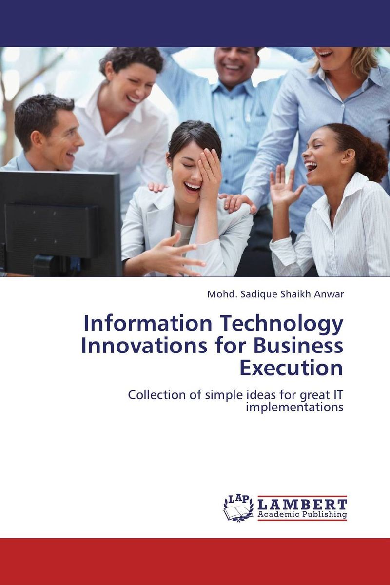 Information Technology Innovations for Business Execution robert hillard information driven business how to manage data and information for maximum advantage