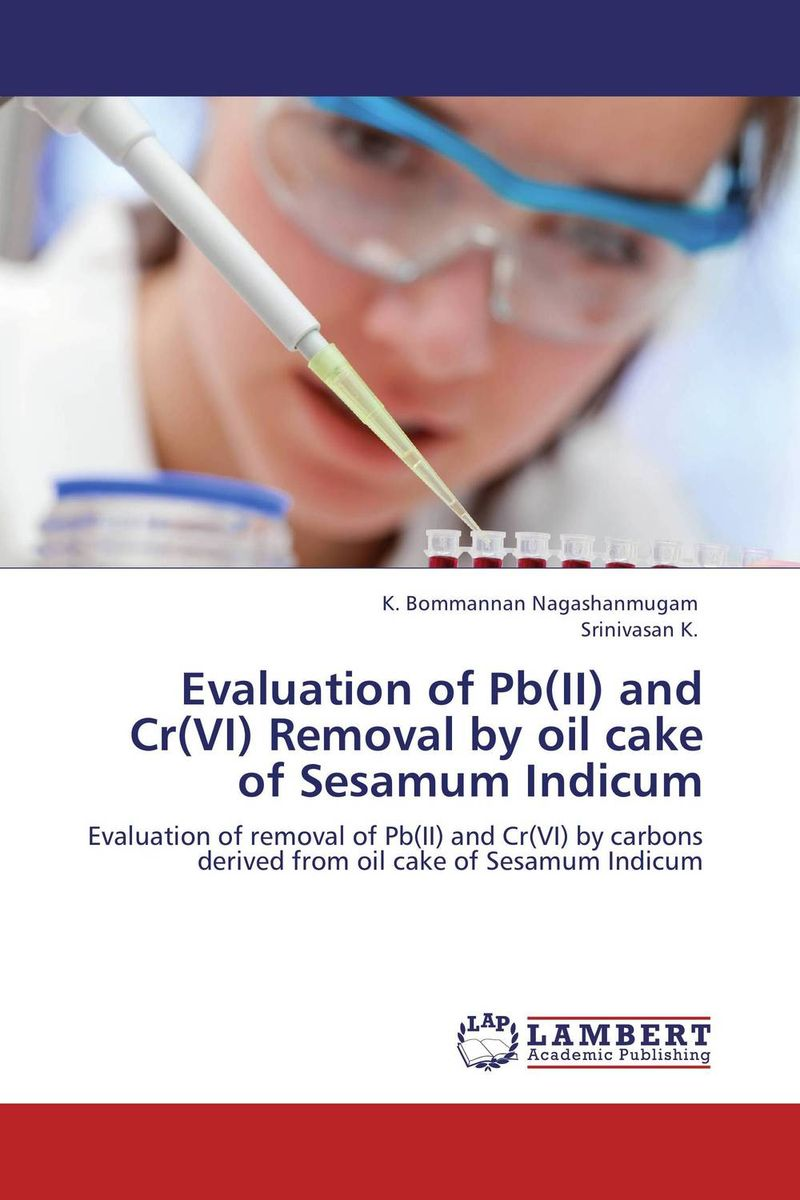 Evaluation of Pb(II) and Cr(VI) Removal by oil cake of Sesamum Indicum analysis fate and removal of pharmaceuticals in the water cycle 50