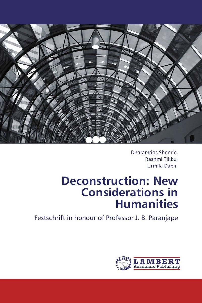 Deconstruction: New Considerations in Humanities alex e blazer i am otherwise – the romance between poetry and theory after the death of the subject