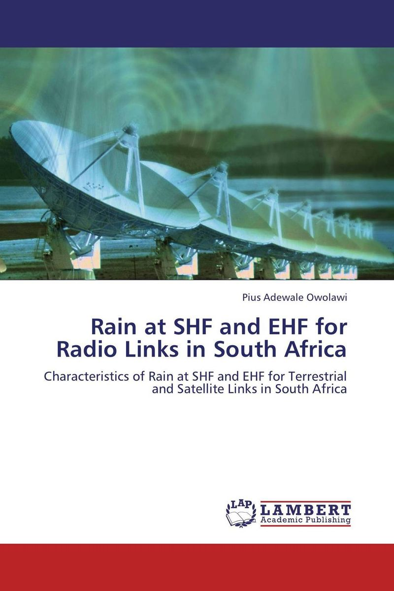 Rain at SHF and EHF for Radio Links in South Africa electrolux ehf 96547 xk