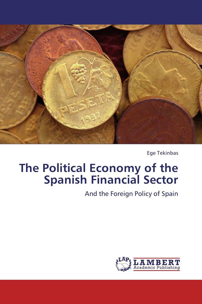 The Political Economy of the Spanish Financial Sector a study of the religio political thought of abdurrahman wahid