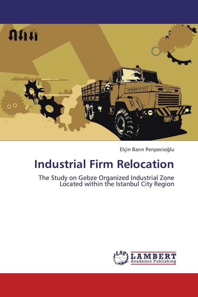 Industrial Firm Relocation the bastard of istanbul
