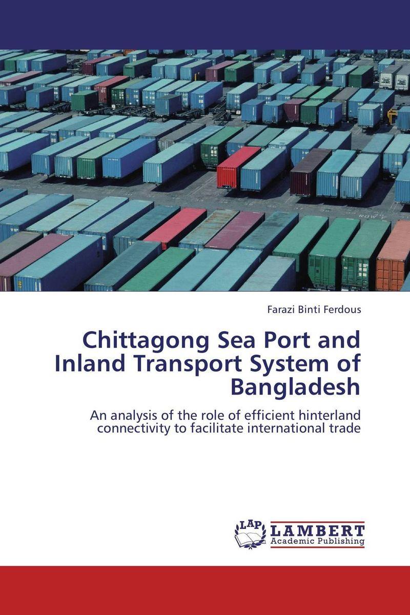 Chittagong Sea Port and Inland Transport System of Bangladesh sea of spa крем морковный универсальный 500 мл
