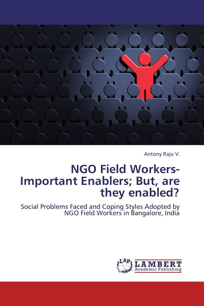 NGO Field Workers-Important Enablers; But, are they enabled? social housing in glasgow volume 2