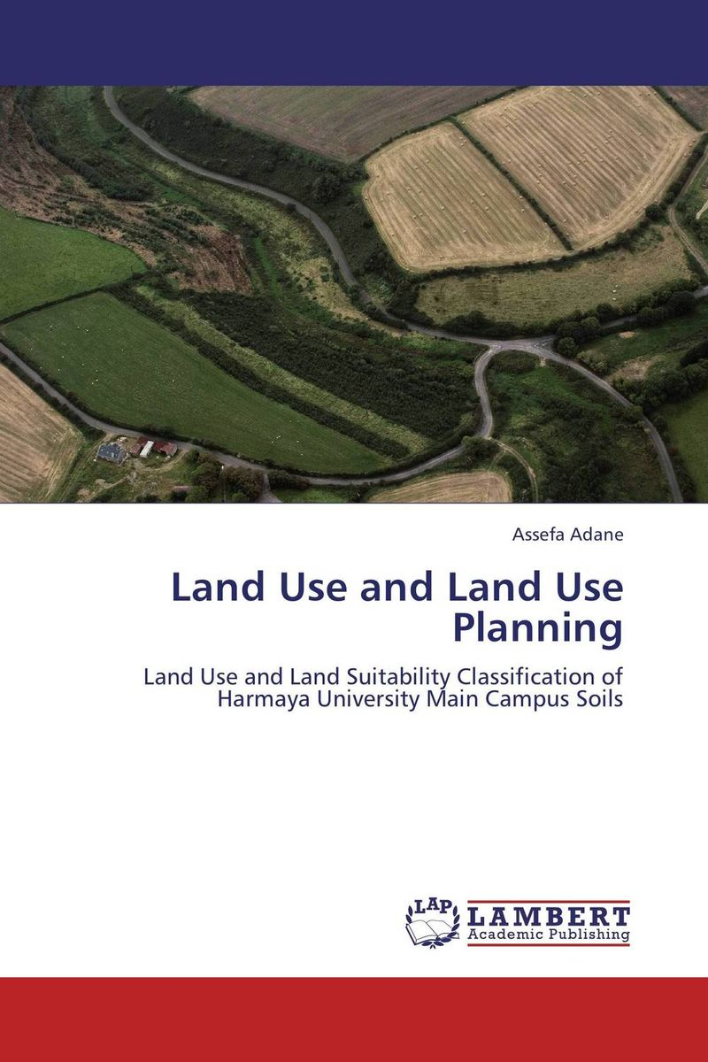 Land Use and Land Use Planning soil and land resource evaluation for village level planning