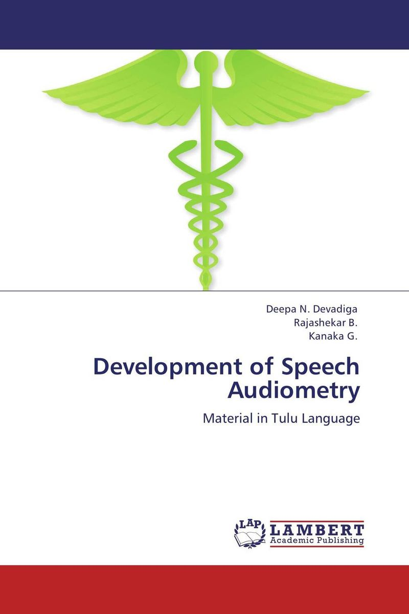 Development of Speech Audiometry j c goodman the development of speech perception – the transition from speech sounds to spoken words
