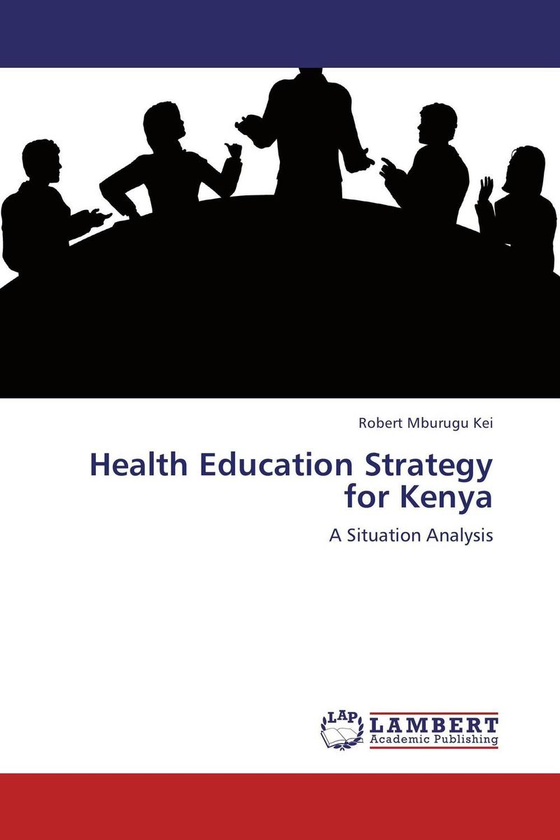 Health Education Strategy for Kenya кремы health