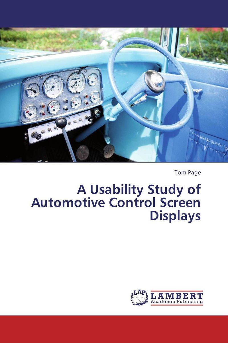 A Usability Study of Automotive Control Screen Displays cost justifying usability
