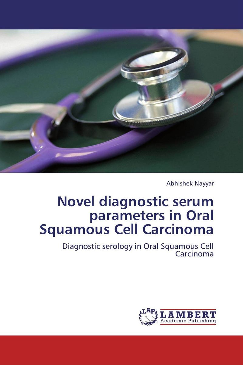 Novel diagnostic serum parameters in Oral Squamous Cell Carcinoma