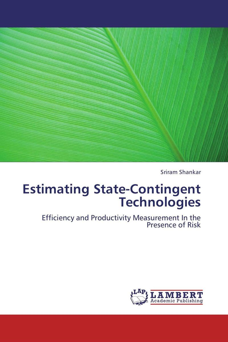 Estimating State-Contingent Technologies affair of state an
