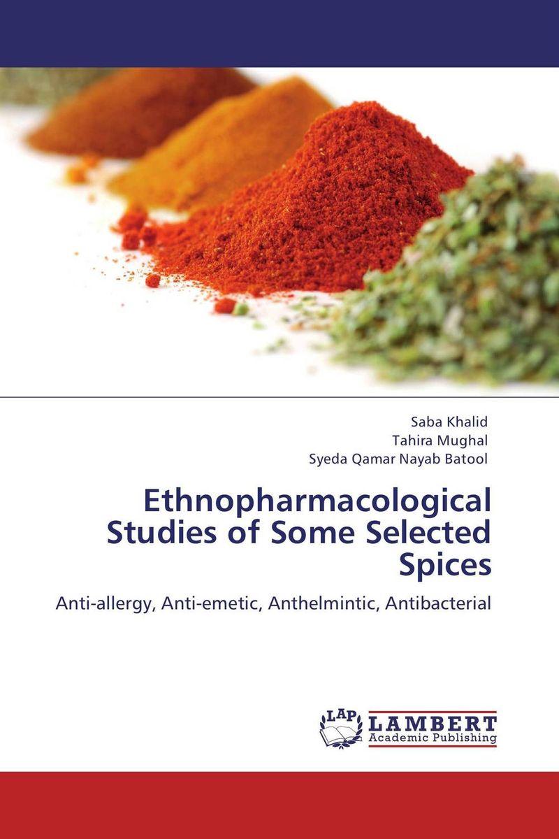 Ethnopharmacological Studies of Some Selected Spices ethnopharmacological investigation of the spice kaempferia galanga