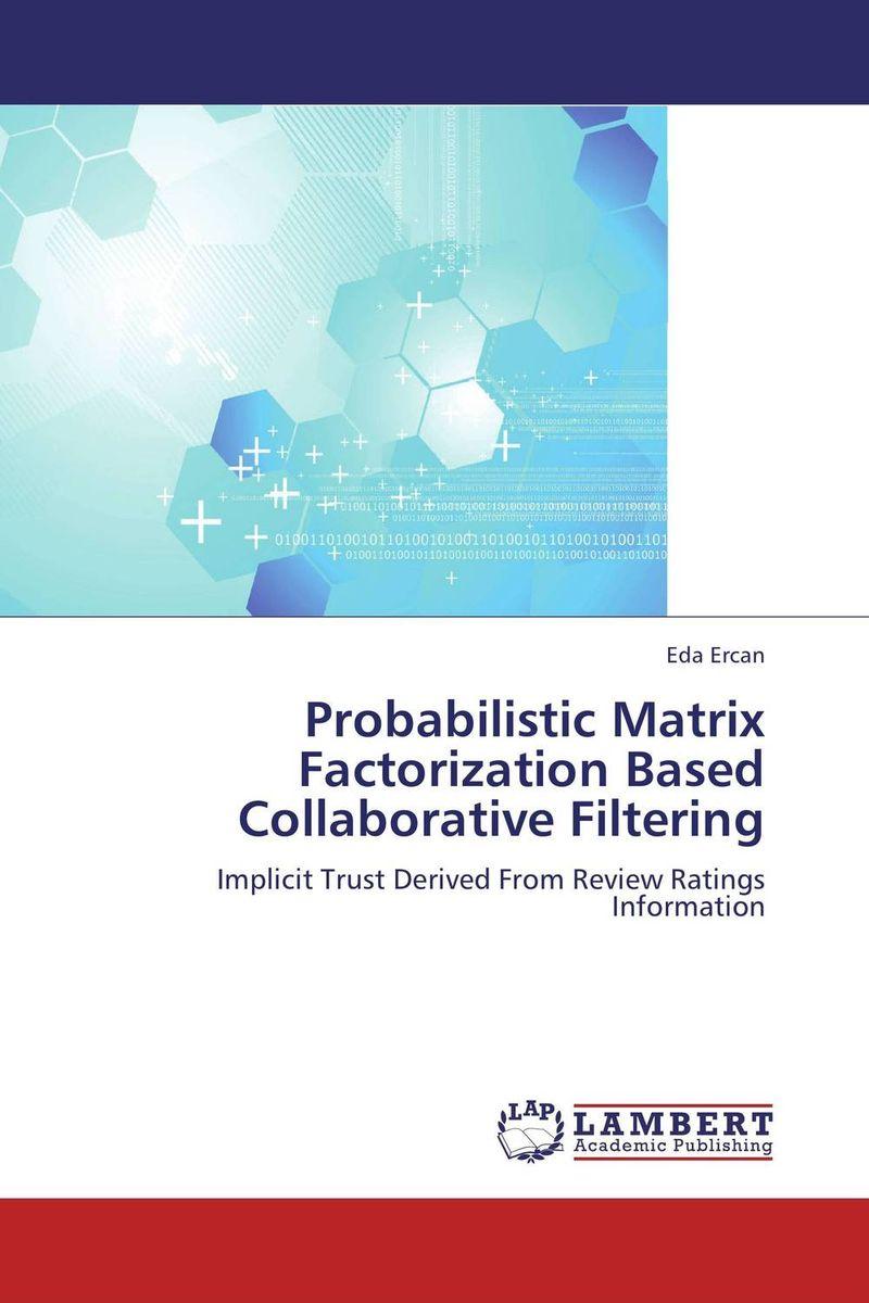 Probabilistic Matrix Factorization Based Collaborative Filtering 2d curve modeling via the method of probabilistic nodes combination