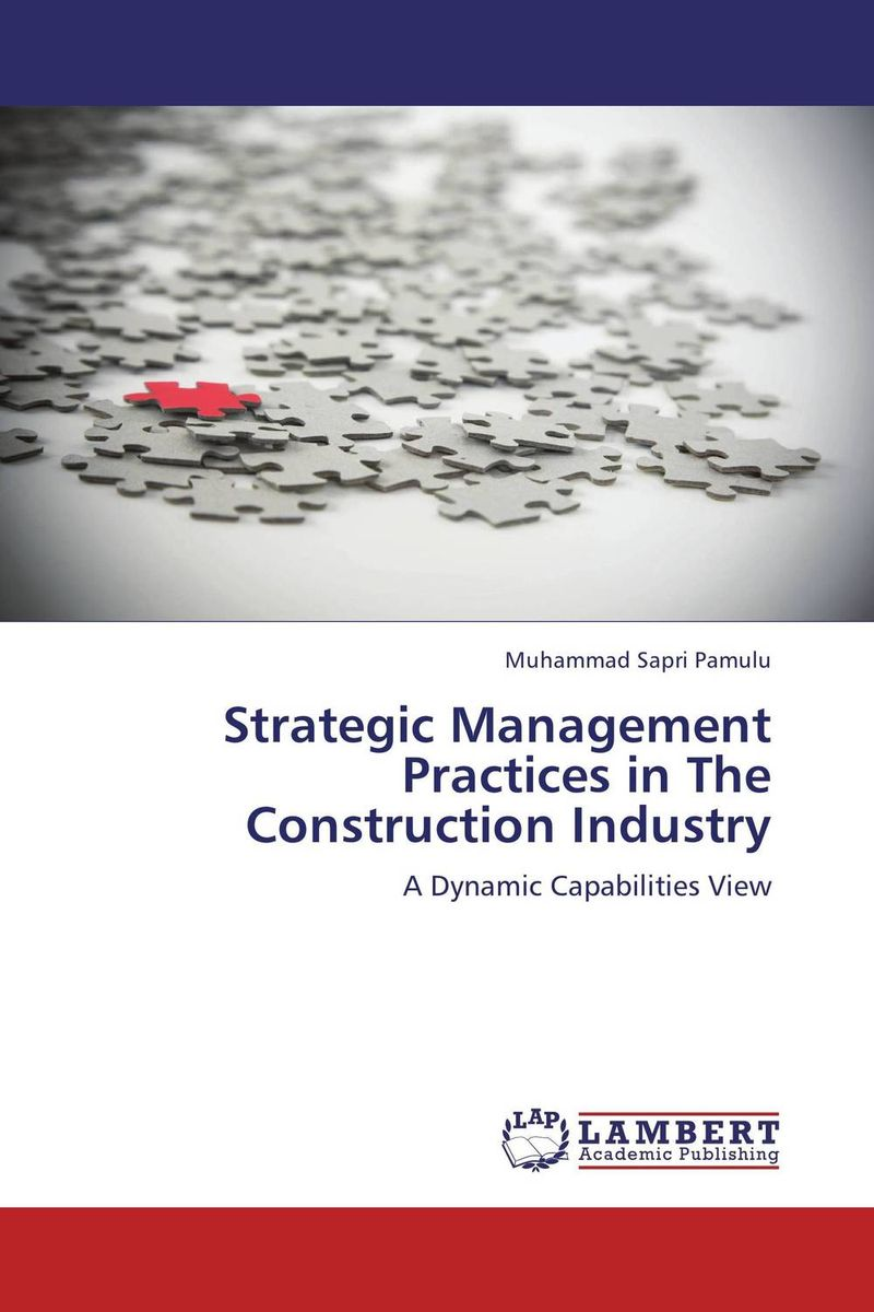 Strategic Management Practices in The Construction Industry strategic management in the asian context