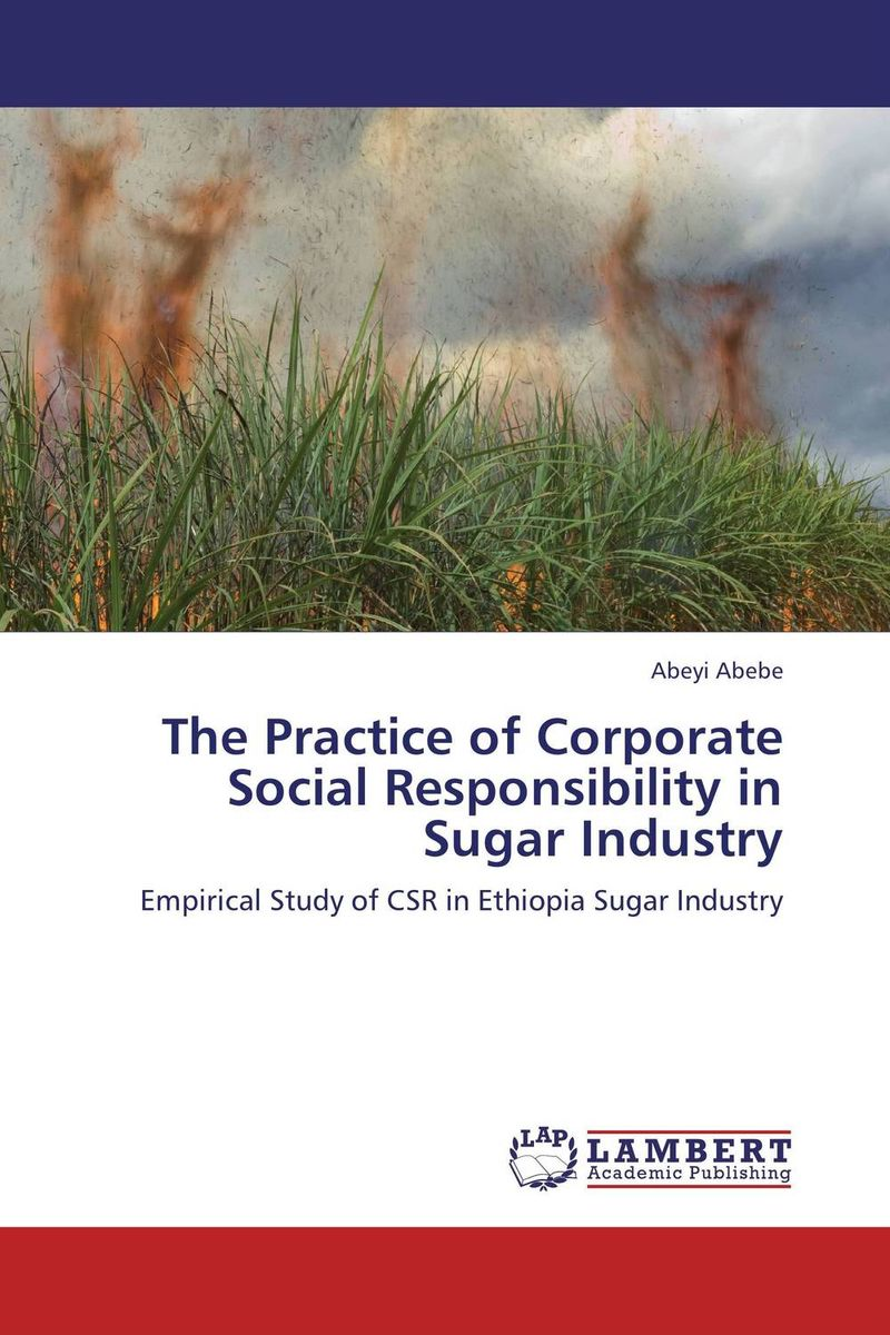 The Practice of Corporate Social Responsibility in Sugar Industry customer orientation as a basis for corporate growth