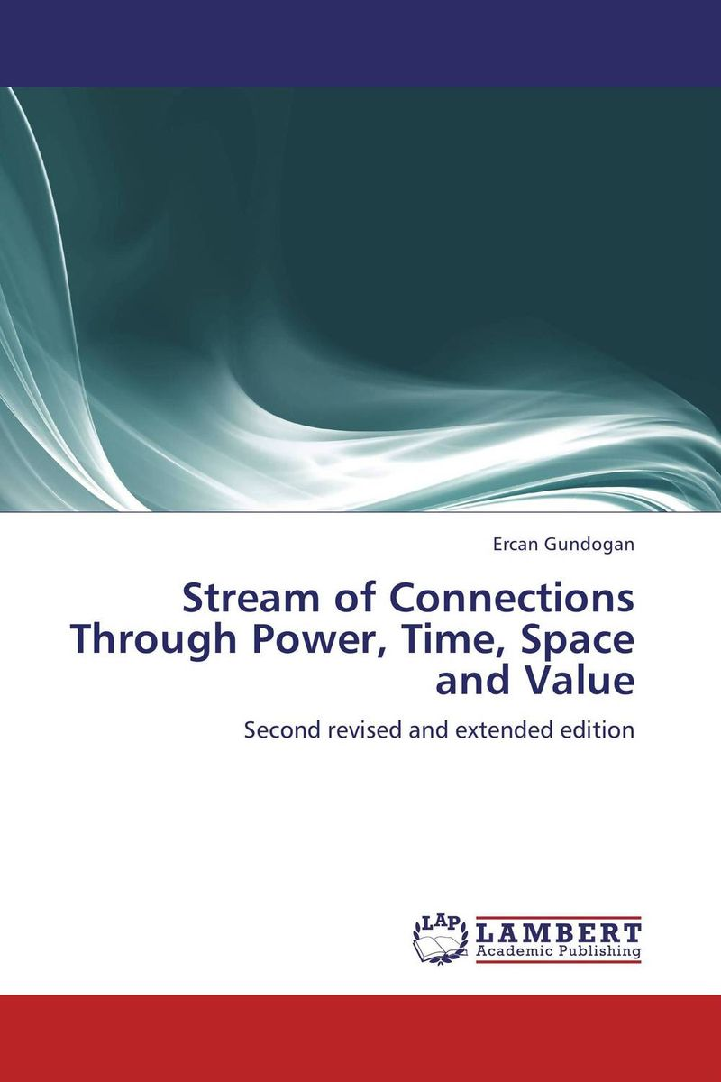 Stream of Connections Through Power, Time, Space and Value streams of stream classifications