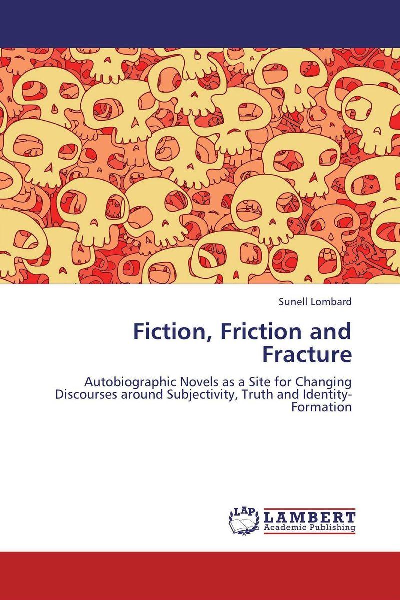 Fiction, Friction and Fracture s godwin barnabas tirupathi kamatchi and g sathish pandian friction surfacing and electroplating