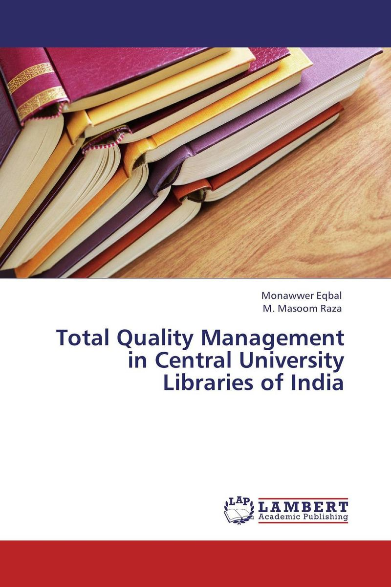 купить Total Quality Management in Central University Libraries of India недорого