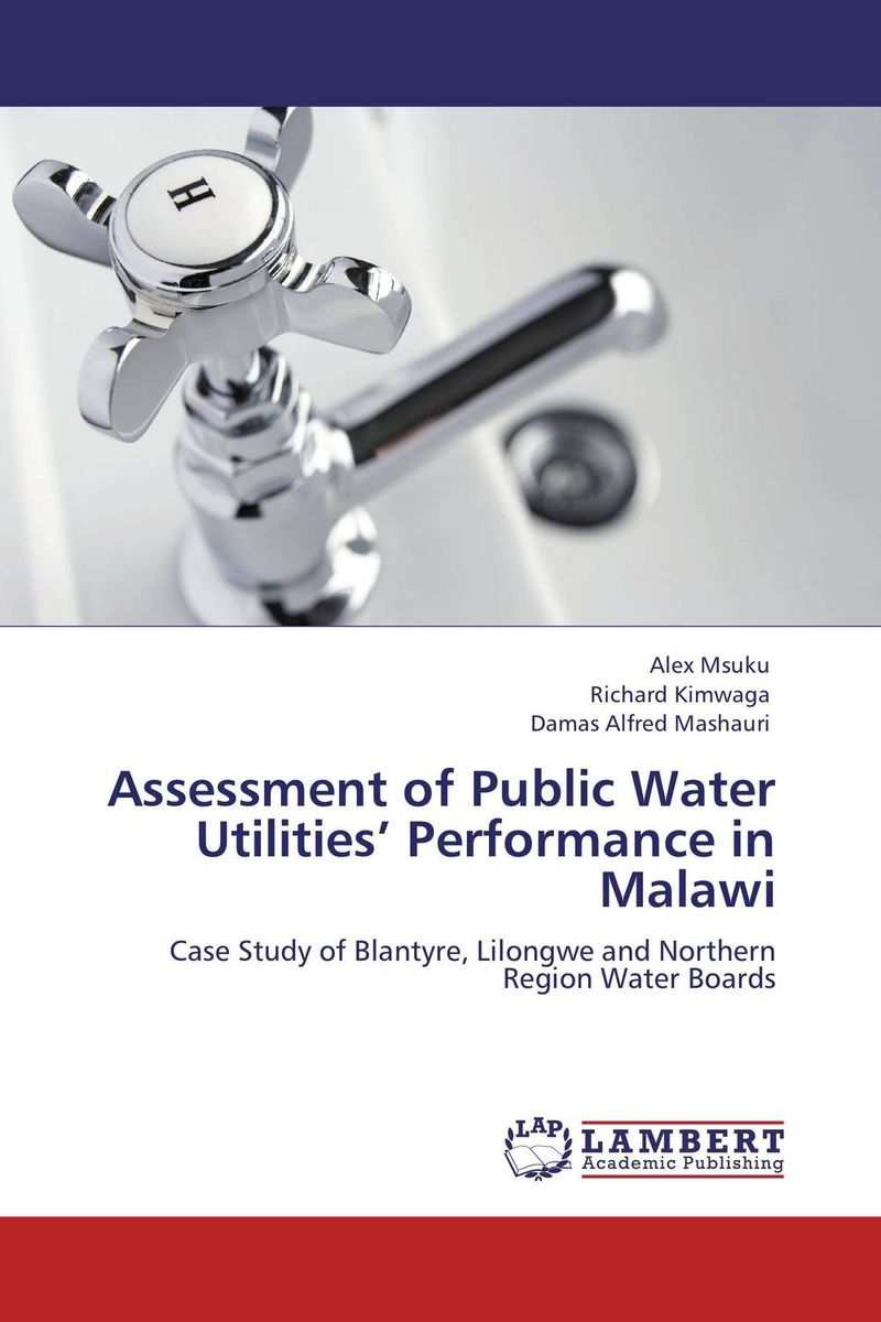 Assessment of Public Water Utilities' Performance in Malawi david parmenter key performance indicators developing implementing and using winning kpis