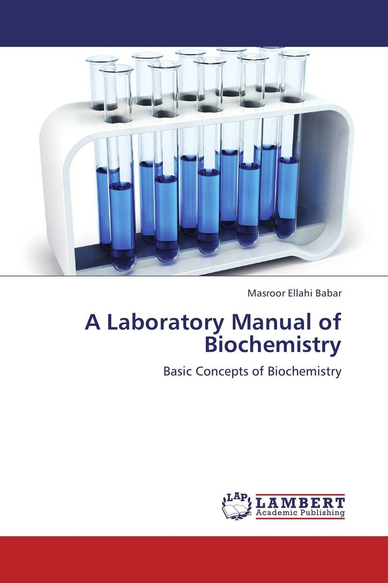 A Laboratory Manual of Biochemistry belousov a security features of banknotes and other documents methods of authentication manual денежные билеты бланки ценных бумаг и документов