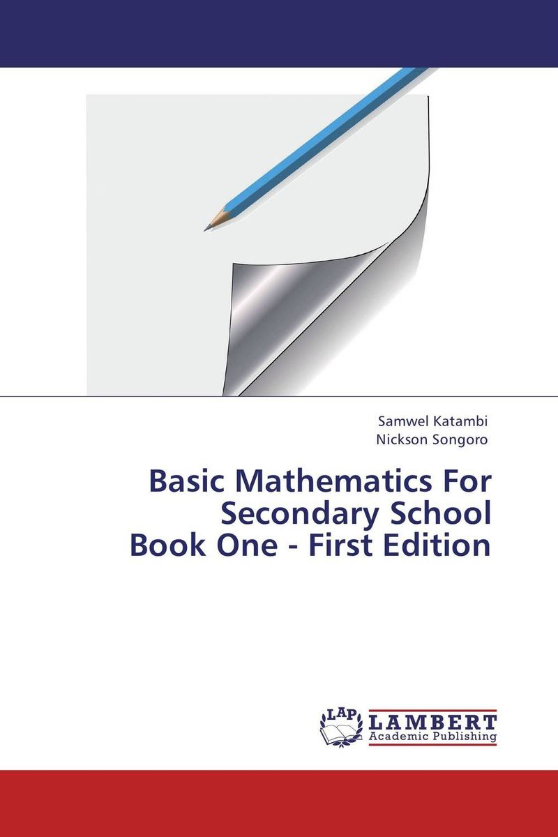 Basic Mathematics For Secondary School Book One - First Edition