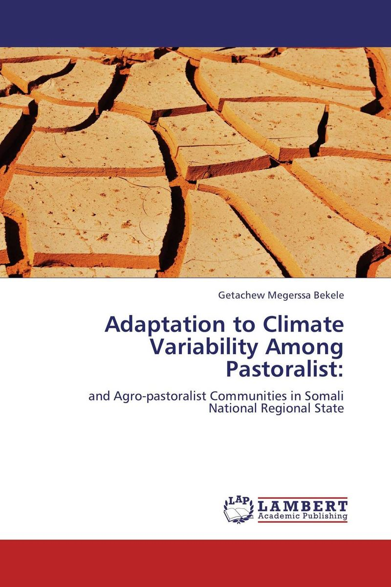 Adaptation to Climate Variability Among Pastoralist: changes in livelihood strategies