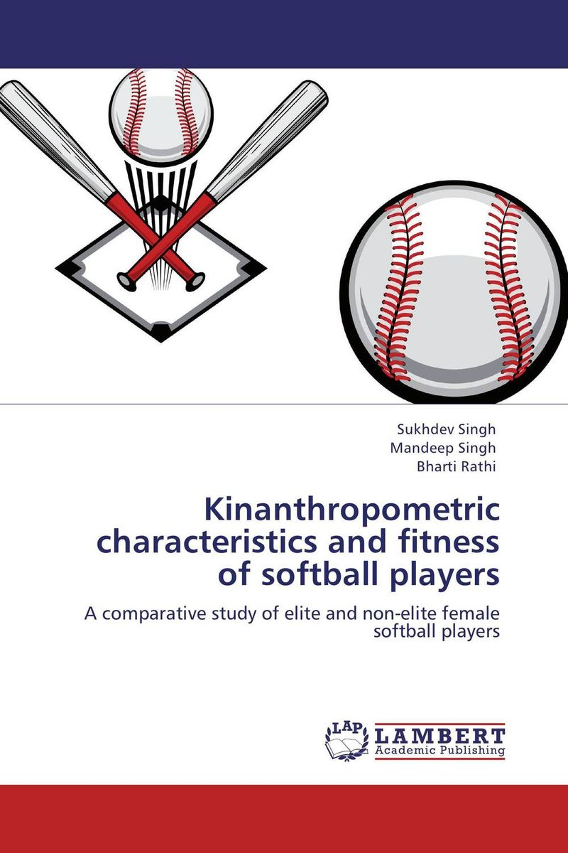 Kinanthropometric characteristics and fitness of softball players