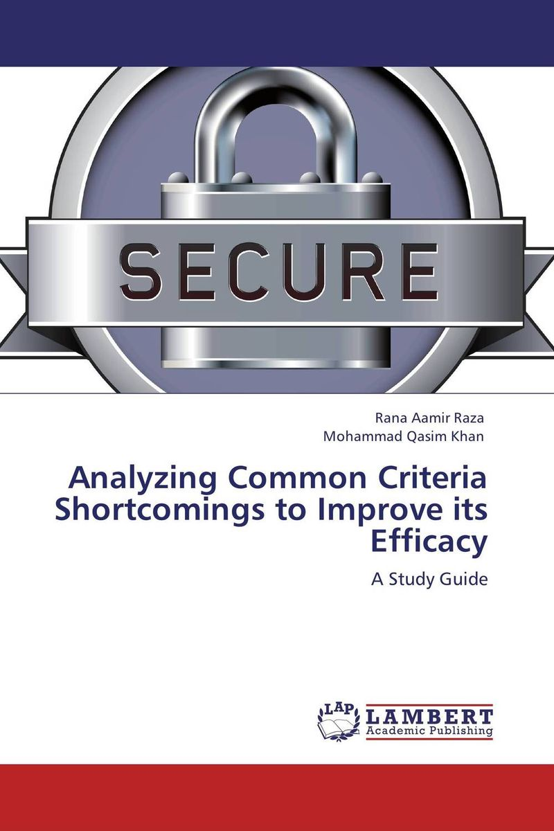 Analyzing Common Criteria Shortcomings to Improve its Efficacy analyzing the usage of open source products for soa