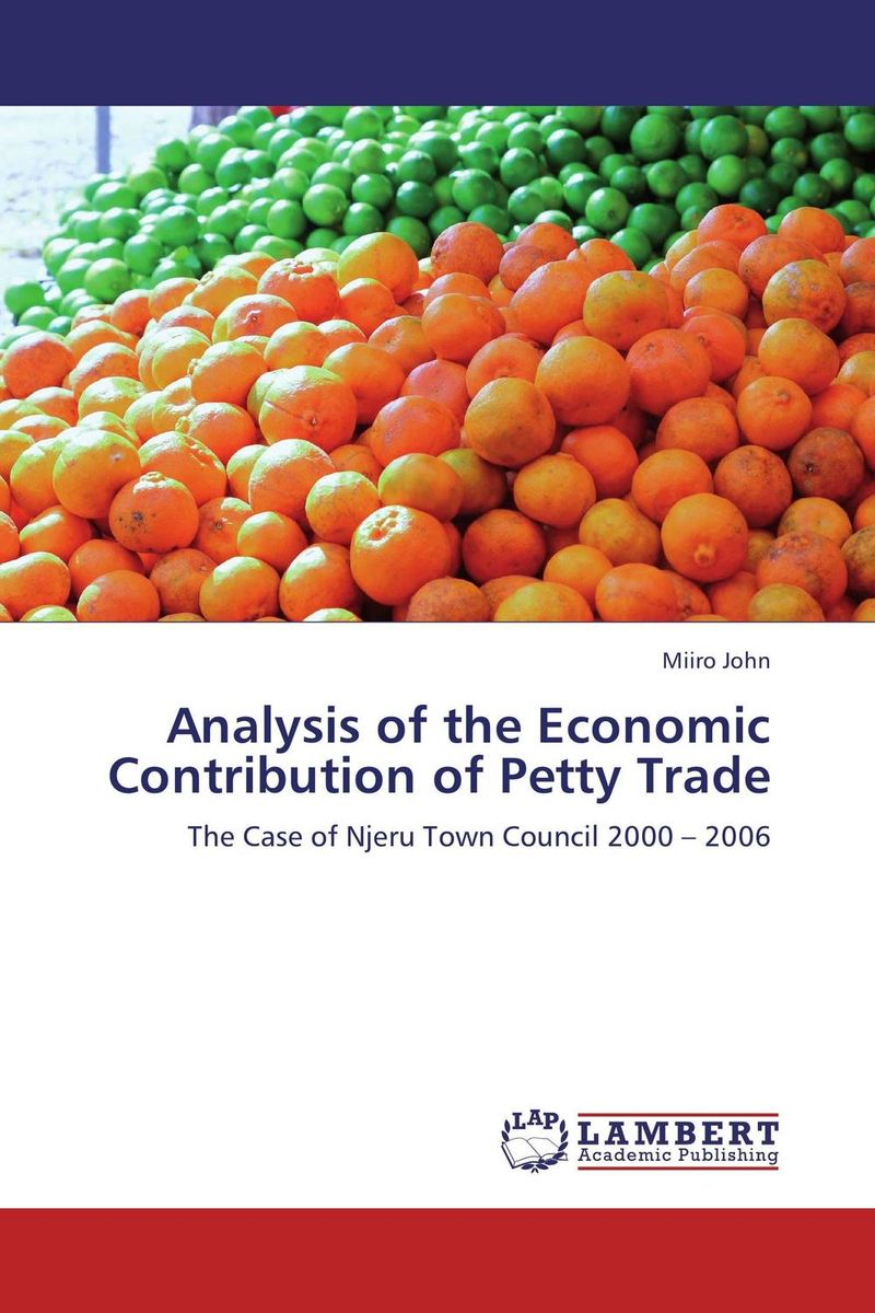 Analysis of the Economic Contribution of Petty Trade tom petty tom petty heartbreakers pack up the plantation live 2 lp