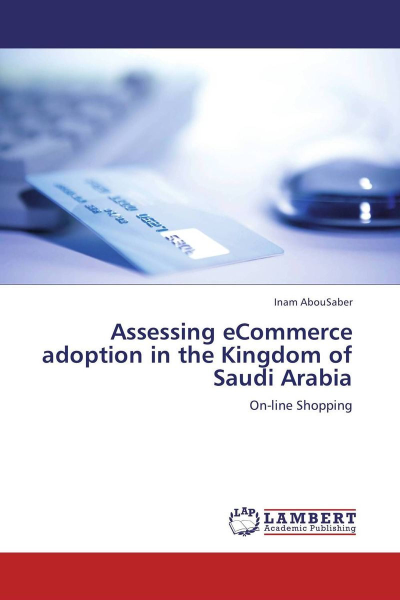 Assessing eCommerce adoption in the Kingdom of Saudi Arabia food e commerce