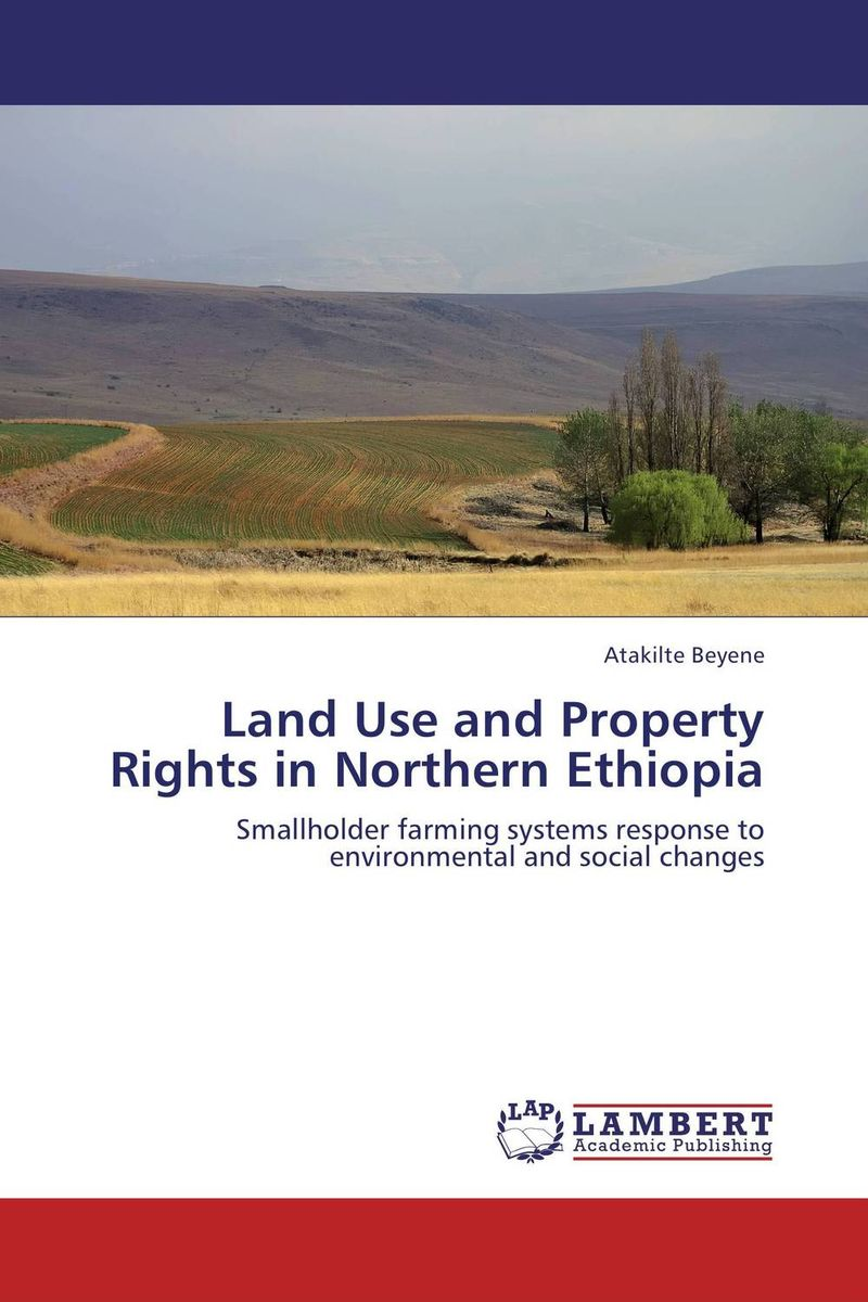 Land Use and Property Rights in Northern Ethiopia
