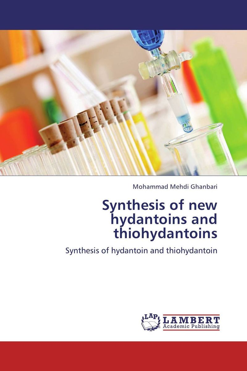 Synthesis of new hydantoins and thiohydantoins ari m p koskinen asymmetric synthesis of natural products
