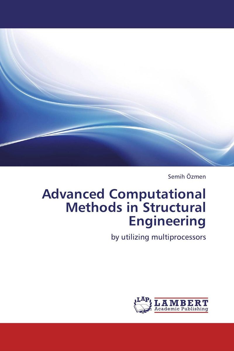 Advanced Computational Methods in Structural Engineering computational methods for transportation security