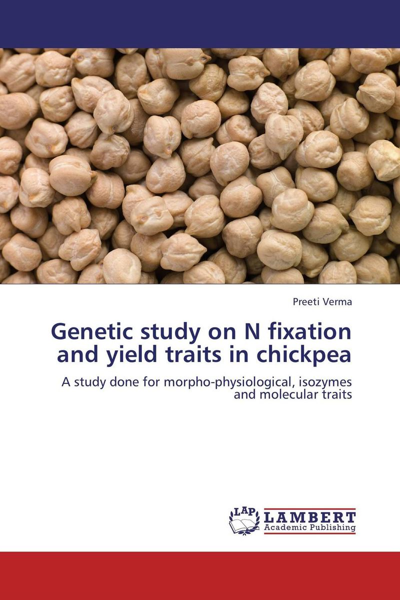 Genetic study on N fixation and yield traits in chickpea eman ibrahim el sayed abdel wahab molecular genetic characterization studies of some soybean cultivars