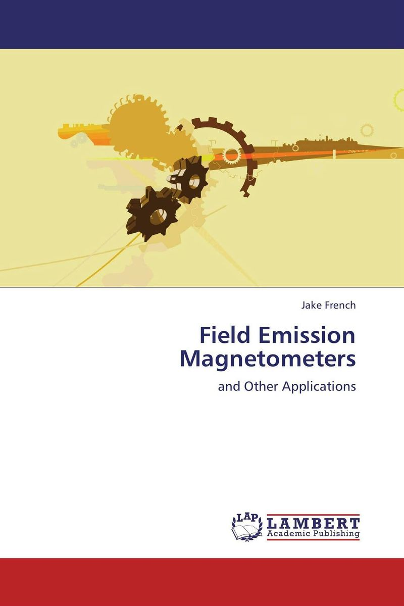 Field Emission Magnetometers muhammad haris afzal use of earth s magnetic field for pedestrian navigation