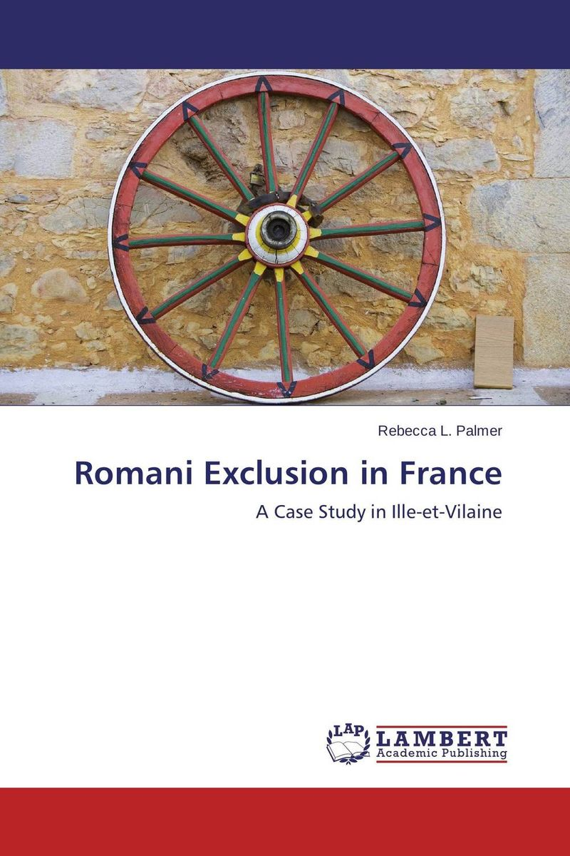 Romani Exclusion in France the pattern and process of urban social exclusion in istanbul