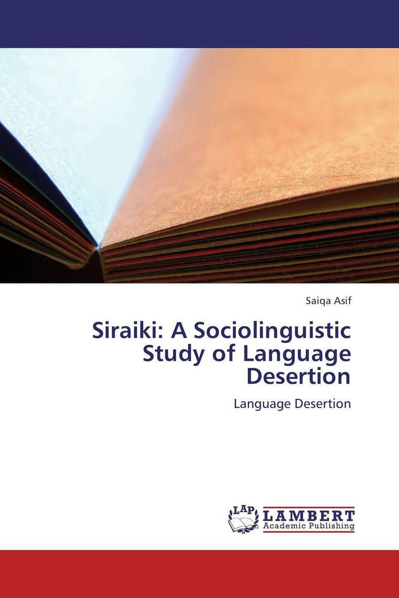 Siraiki: A Sociolinguistic Study of Language Desertion language change and lexical variation in youth language