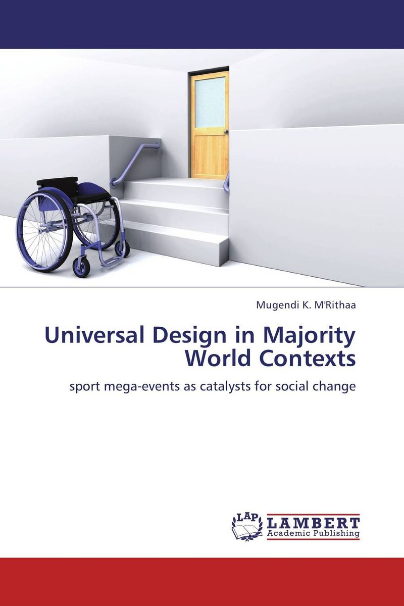 Universal Design in Majority World Contexts material change design thinking and the social entrepreneurship movement
