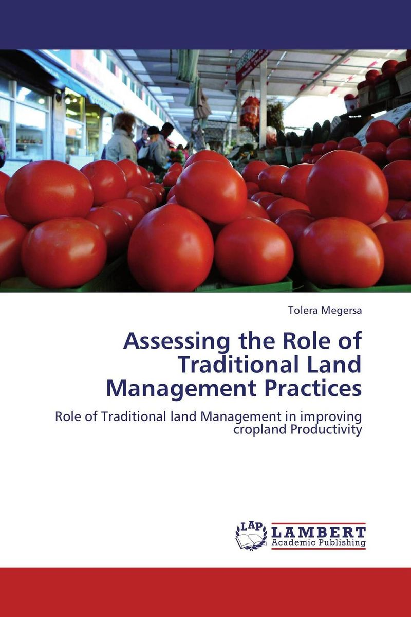 Assessing the Role of Traditional Land Management Practices role of women in agroforestry practices management