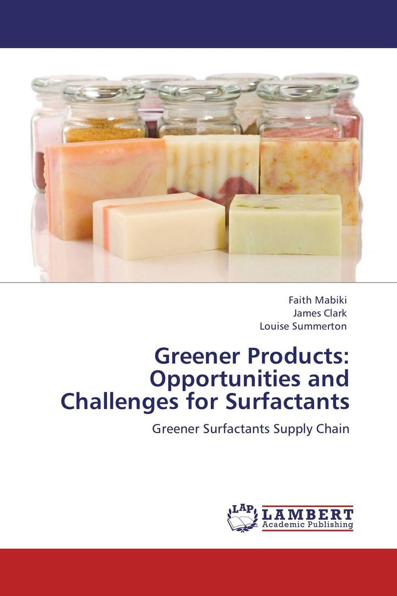 Greener Products: Opportunities and Challenges for Surfactants