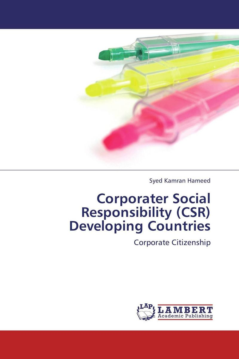 Corporater Social Responsibility (CSR) Developing Countries steven goldberg h billions of drops in millions of buckets why philanthropy doesn t advance social progress