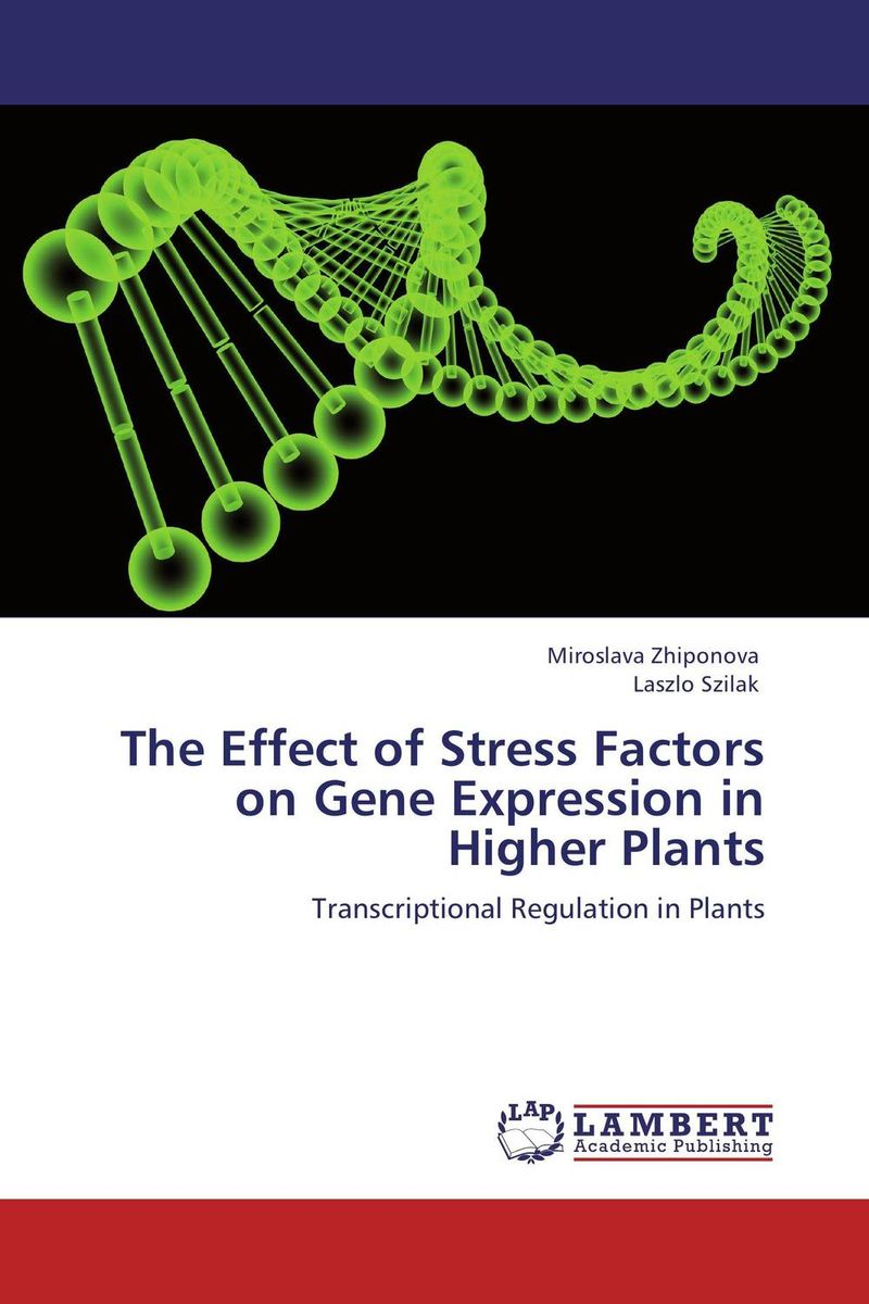 The Effect of Stress Factors  on Gene Expression in Higher Plants improved expression of bacterial chia in plant by codon optimisation