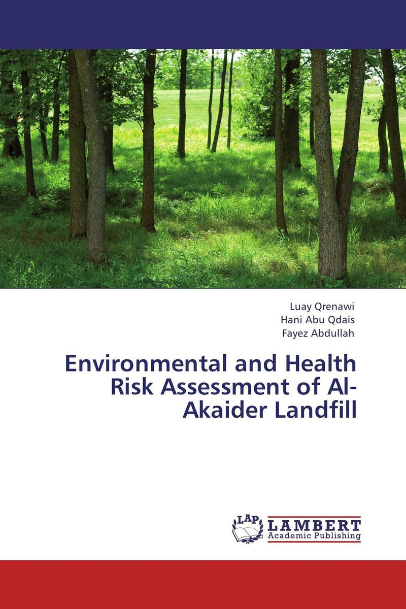 купить Environmental and Health Risk Assessment of Al-Akaider Landfill недорого